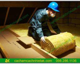 Tâm sự của thợ thi công khi thi công bông thủy tinh tại Hà Nội